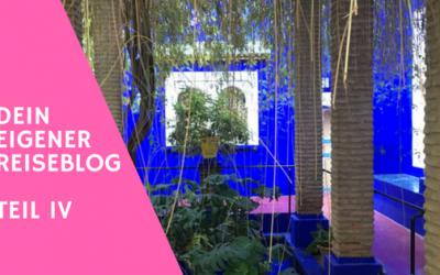 Dein Reiseblog – Teil 4