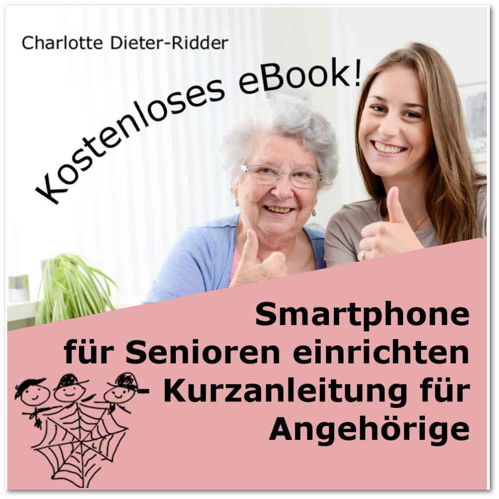 Smartphone für Senioren einrichten - kostenloses eBook