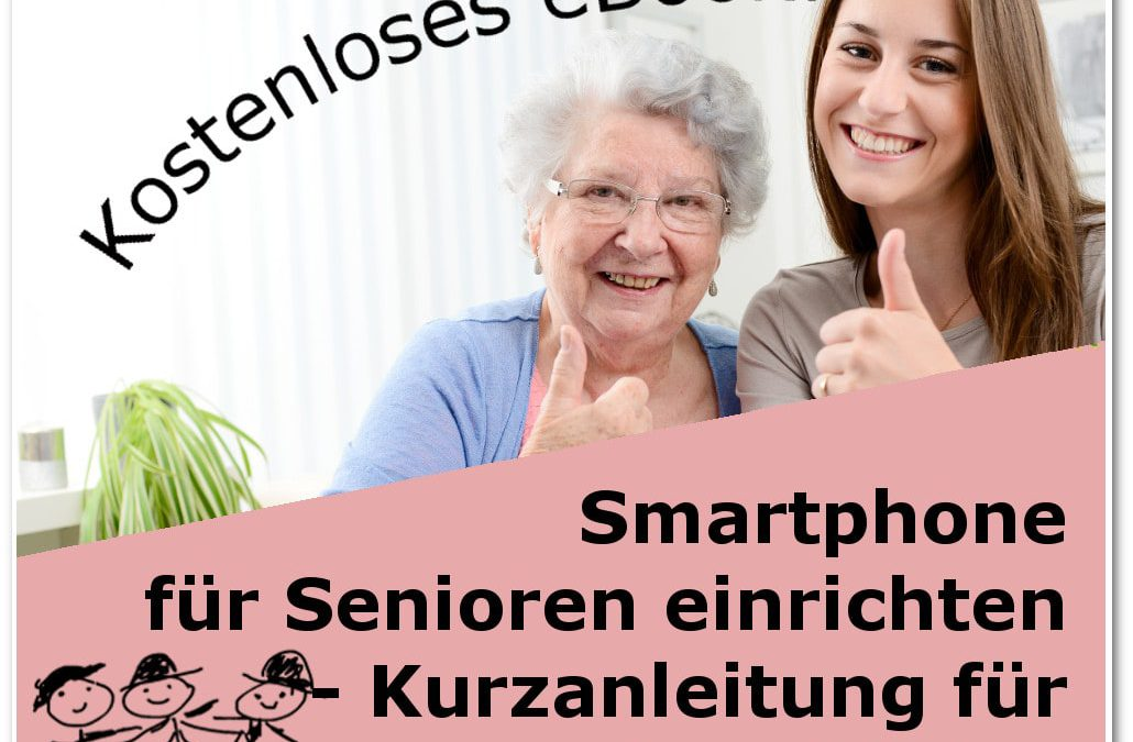 Smart­phone für Senioren ein­rich­ten