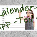 Kalender App Anleitung Teil 1