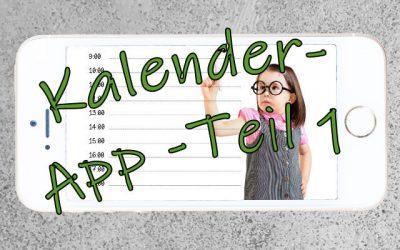 Kalender – Teil 1: Kalender-App statt Taschenkalender?