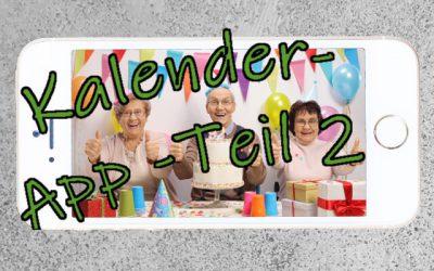 Kalender Teil 2: Dein Smartphone als Geburtstagskalender