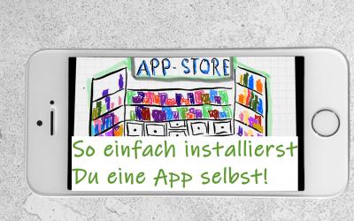 Grundwissen für jeden: Installation einer App