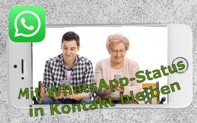WhatsApp Status: Oma, cool dass du das benutzt!