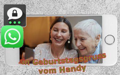 WhatsApp & Threema: Geburtstagsgruß vom Handy