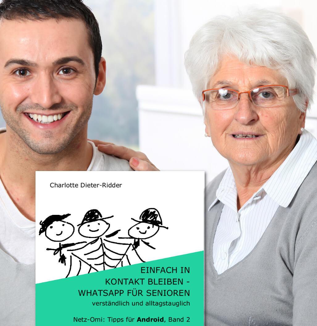 WhatsApp für Senioren – Anleitung für Android
