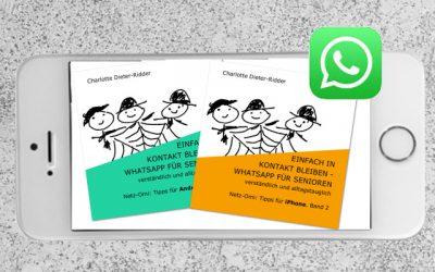 WhatsApp Anleitung für Senioren: die neuen Netz-Omi-Büchlein sind fertig
