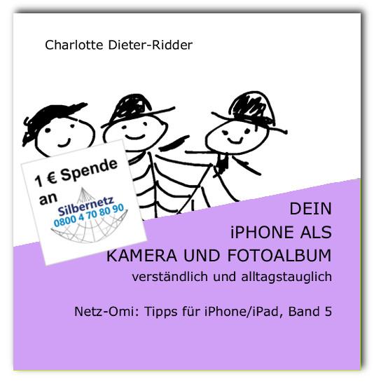 Dein iPhone/iPad als Kamera und Fotoalbum